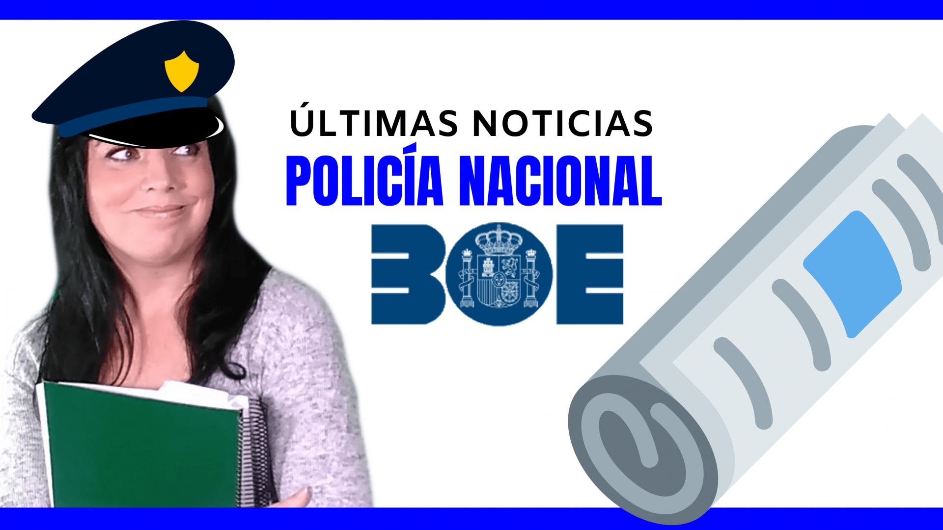 noticias policia nacional oposiciones