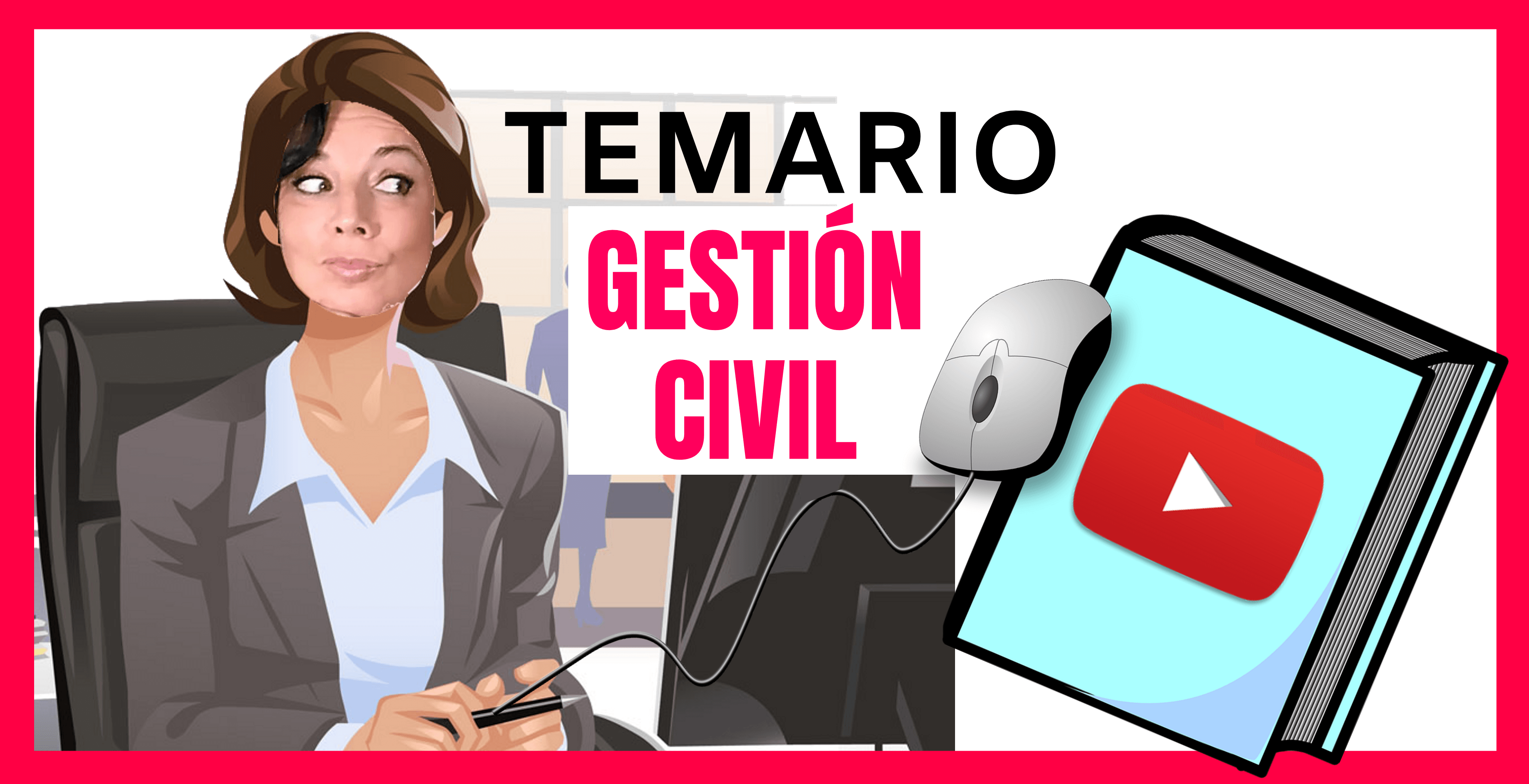 temario oposiciones gestion civil en video