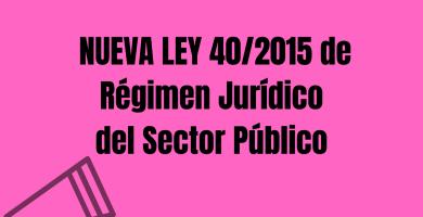 ley 40/2015 de regimen juridico del sector publico