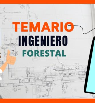temario oposiciones ingeniero forestal