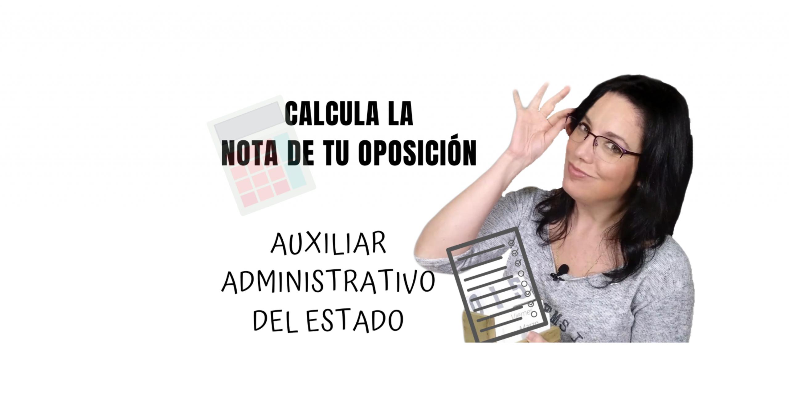 como calcular la nota de corte de auxiliar administrativo del estado