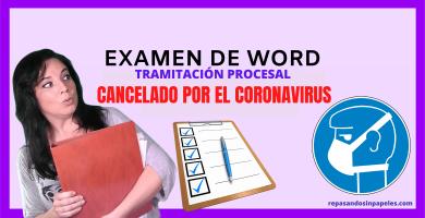 ultima hora examen word tramitacion procesal marzo 2020