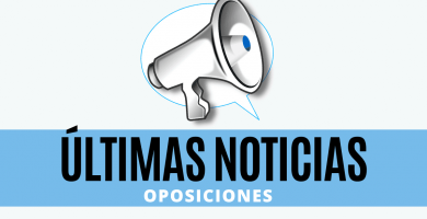 ultima hora oposiciones