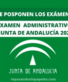 comunicado inap fecha examen auxiliar administrativo junta andalucia 2021 pospuesto
